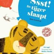 Sst de tijger slaapt!